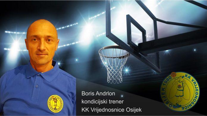 Boris Andrlon postao kondicijski trener KK Vrijednosnice Osijek